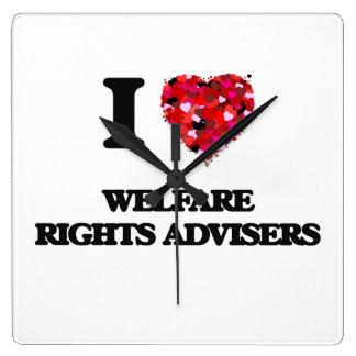 I love Welfare Rights Advisers Square Wallclocks