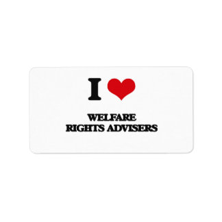 I love Welfare Rights Advisers Personalized Address Label
