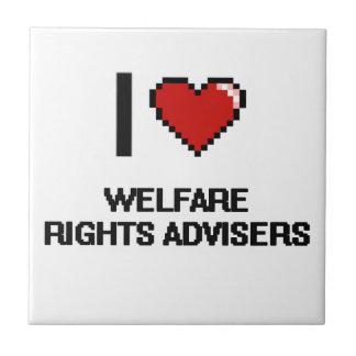 I love Welfare Rights Advisers Small Square Tile