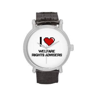 I love Welfare Rights Advisers Wrist Watch