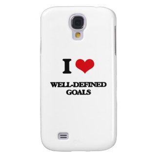 I love Well-Defined Goals Samsung Galaxy S4 Case