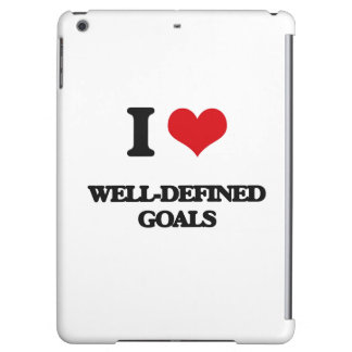 I love Well-Defined Goals Cover For iPad Air
