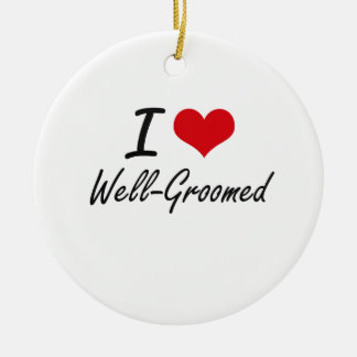 I love Well-Groomed Double-Sided Ceramic Round Christmas Ornament
