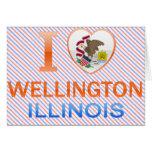 I Love Wellington, IL Greeting Cards