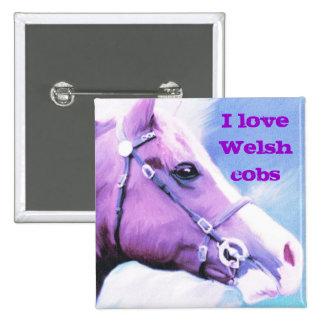 I love Welsh cobs Pinback Button