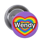 I love Wendy. I love you Wendy. Heart Button