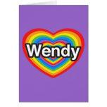 I love Wendy. I love you Wendy. Heart Card