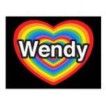 I love Wendy. I love you Wendy. Heart Postcards