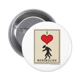 I Love Werewolves Button