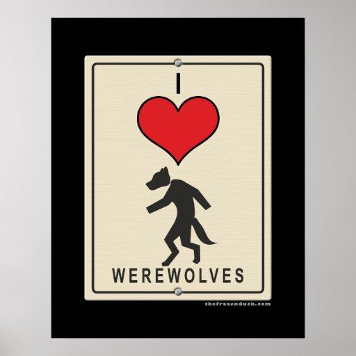 I Love Werewolves Poster