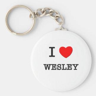 I Love Wesley Keychain