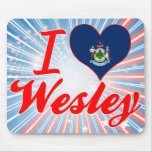 I Love Wesley, Maine Mouse Pads