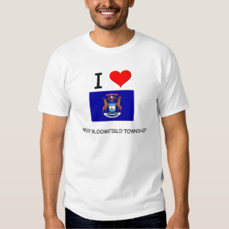 I Love West Bloomfield Township Michigan T-Shirt