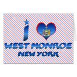I love West Monroe, New York Greeting Cards