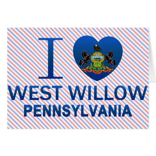 I Love West Willow, PA Cards
