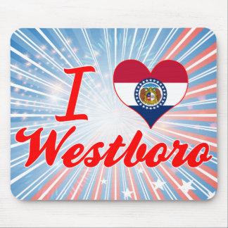 I Love Westboro, Missouri Mouse Pad