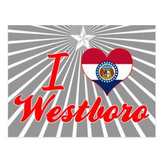 I Love Westboro, Missouri Postcard
