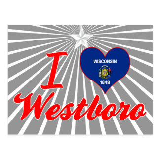 I Love Westboro, Wisconsin Postcard