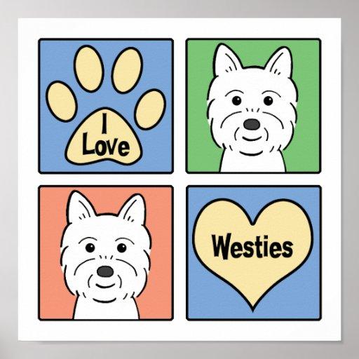 I Love Westies Posters