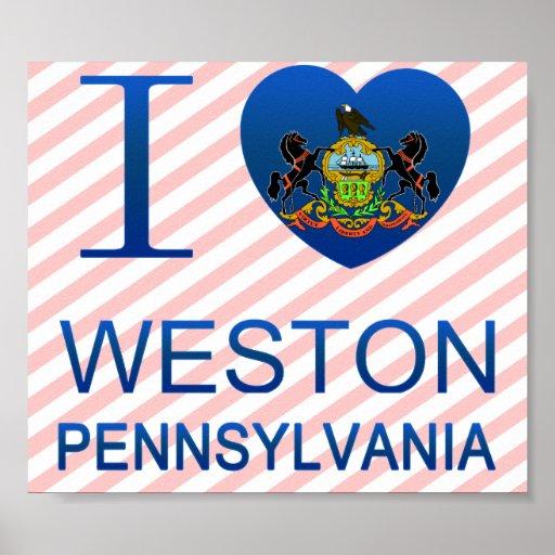 I Love Weston, PA Posters