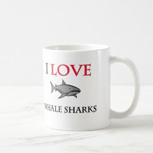 I Love Whale Sharks Coffee Mugs