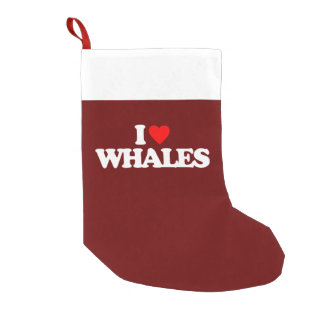 I LOVE WHALES SMALL CHRISTMAS STOCKING