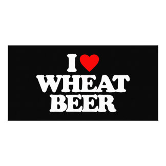 I LOVE WHEAT BEER CUSTOMIZED PHOTO CARD