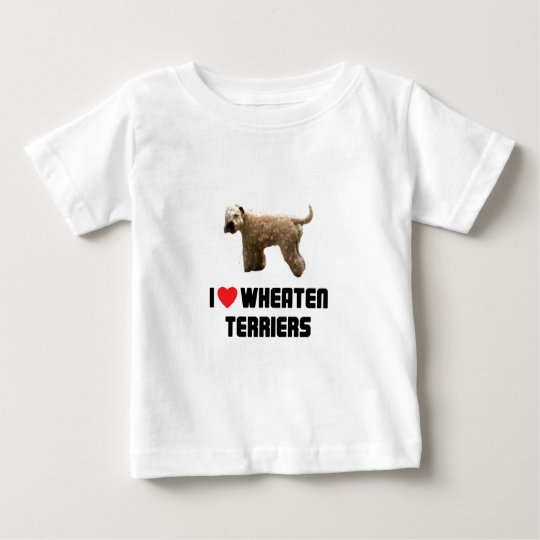 I Love Wheaten Terriers Baby T-Shirt
