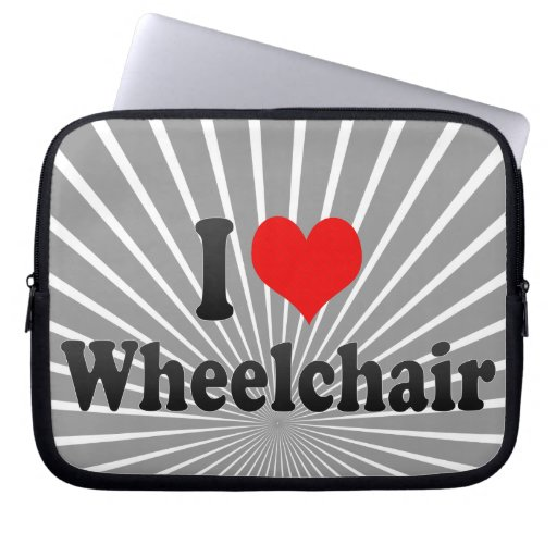 I love Wheelchair Laptop Computer Sleeves