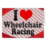 I love Wheelchair Racing Cards