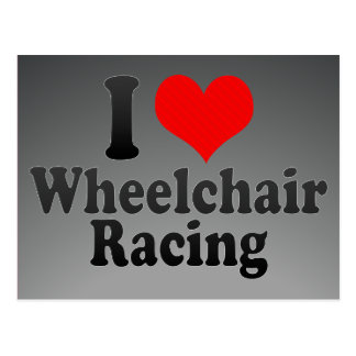 I love Wheelchair Racing Postcard