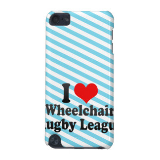 I love Wheelchair Rugby League iPod Touch 5G Cover