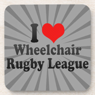 I love Wheelchair Rugby League Beverage Coaster