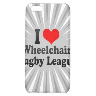 I love Wheelchair Rugby League iPhone 5C Cases