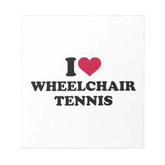 I love wheelchair tennis notepad