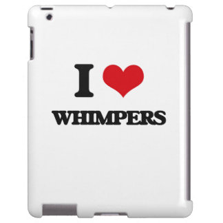 I love Whimpers