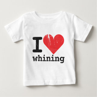 I love whining Infant T-Shirt