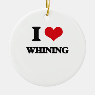 I love Whining Double-Sided Ceramic Round Christmas Ornament
