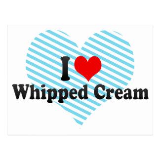 I Love Whipped Cream Postcard