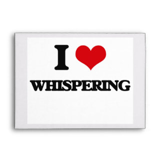 I love Whispering Envelopes