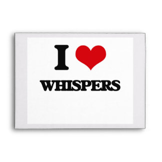 I love Whispers Envelopes