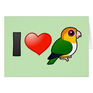 I Love White-bellied Parrots Card