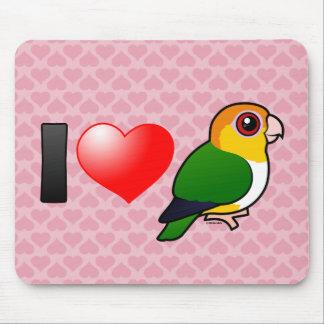 I Love White-bellied Parrots Mousepad