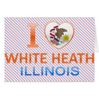 I Love White Heath, IL Greeting Card