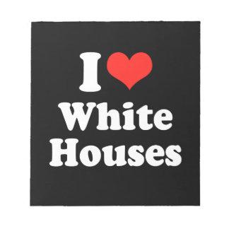 I LOVE WHITE HOUSES png Memo Pad