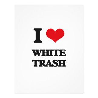 "I love White Trash 8.5"" X 11"" Flyer"