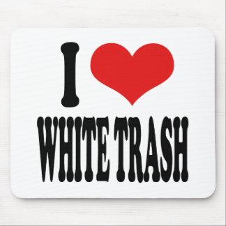 I Love White Trash Mouse Pad