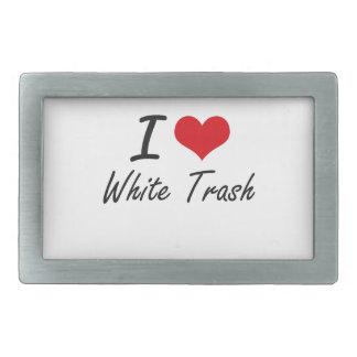 I love White Trash Rectangular Belt Buckle