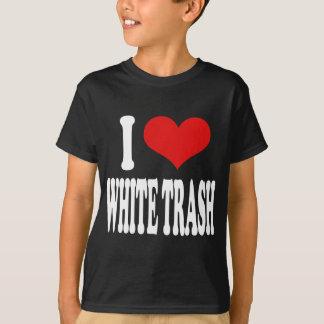 I Love White Trash T-Shirt