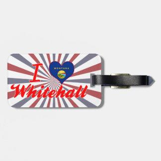 I Love Whitehall, Montana Bag Tag